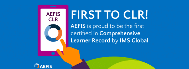 AEFIS is the First Ed Tech Company to be IMS CLR Certified!
