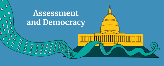 Assessment and Democracy; It Makes Complete Sense